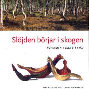 Bok Slöjden börjar i skogen
